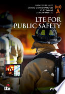 LTE for Public Safety By Industry Professionals Who Attend Those Standards