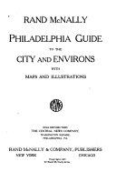 Rand McNally Philadelphia Guide to the City and Environs  with Maps and Illustrations