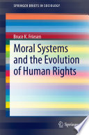 Moral Systems and the Evolution of Human Rights
