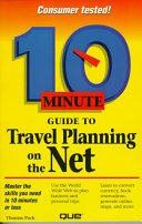 10 Minute Guide to Travel Planning on the Net