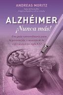 Alzheimer ¡Nunca mas!