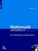 Mathematikunterricht für individuelle Lernwege öffnen