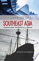 The Making of Southeast Asia