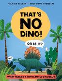That's No Dino!