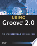 Special Edition Using Groove 2 0