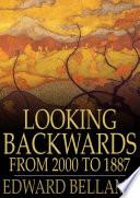 Looking Backwards