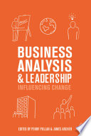 Business Analysis and Leadership