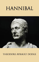 download ebook hannibal: a history of the art of war among the carthaginians and romans down to the battle of pydna, 168 b.c., with a detailed account of the second punic war pdf epub