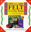 The Felt Activity Book