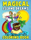 Magical Island Dreams Coloring Book