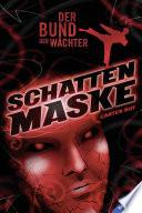 Der Bund der W  chter 3  Schattenmaske