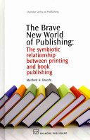 The Brave New World of Publishing Book PDF