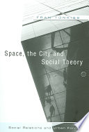 Space  the City and Social Theory