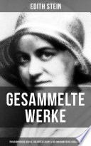 Gesammelte Werke Philosophische Werke Religi Se Essays Autobiografische Schriften