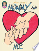 Aunt Linda S Mommy And Me Book