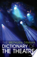 The Methuen Drama Dictionary of the Theatre