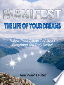 Ebook Manifest The Life Of Your Dreams Epub Ann Ward Leister Apps Read Mobile
