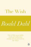 The Wish (A Roald Dahl Short Story)