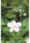 Thinking Like a Plant