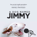 A Dog Named Jimmy : took their cookware, their furniture,...
