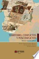 Territorio, conflicto y posconflicto