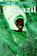 Brazil : options for every budget, suggested itineraries,...