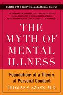 The Myth of Mental Illness Book