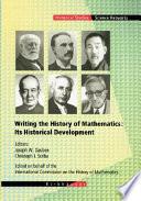 Writing the History of Mathematics: Its Historical Development