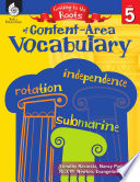 Getting To The Roots Of Content Area Vocabulary Grade 5