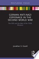 German Anti Nazi Espionage in the Second World War