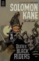 Solomon Kane Volume 2  Death   s Black Riders