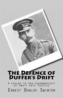 The Defence of Duffer s Drift