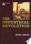 Events and Outcomes Industrial Revolution