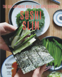 Sushi Slim  The One Japanese Meal a Day Diet Cookbook