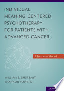 Individual Meaning Centered Psychotherapy For Patients With Advanced Cancer book