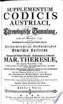 Codex Austriacus ordine alphabetico compilatus, das ist: eigentlicher Begriff und Innhalt aller unter deß Ertzhauses zu Oesterreich ... einlaufenden Generalien