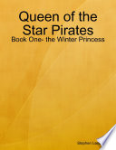 download ebook queen of the star pirates: book one- the winter princess pdf epub