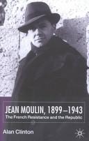 Jean Moulin 1899 1943