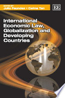 International Economic Law  Globalization and Developing Countries