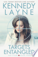 Targets Entangled  Red Starr  Book Three