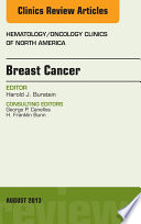 Breast Cancer An Issue Of Hematology Oncology Clinics Of North America