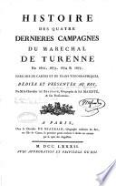 Histoire Des Quatre Dernieres Campagnes Du Maréchal de Turenne en 1672, 1673, 1674 & 1675
