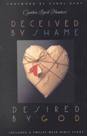 Deceived by Shame  Desired by God