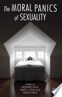 The Moral Panics of Sexuality