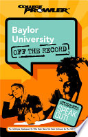 Baylor University College Prowler Off the Record