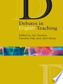 Debates in English Teaching To Engage With And Reflect