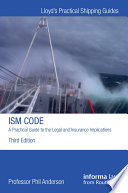 The ISM Code  A Practical Guide to the Legal and Insurance Implications