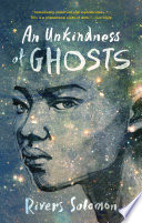 An Unkindness Of Ghosts : npr book concierge, publishers weekly (sf/f), library...