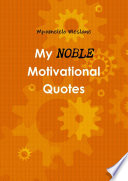 My Noble Motivational Quotes