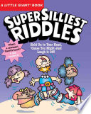 Super Silliest Riddles